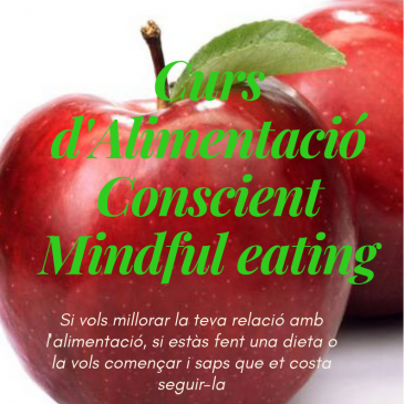 CURS D'ALIMENTACIÓ CONSCIENT MINDFUL EATING